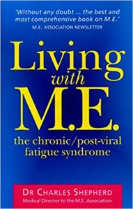 Front cover of the book Living with M.E by Charles Shepherd